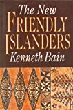 img - for The New Friendly Islanders (Tonga: A Polynesian Trilogy) book / textbook / text book