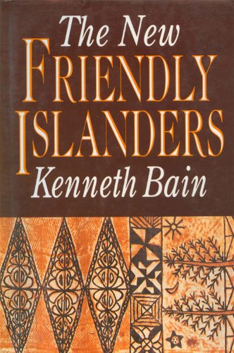 The New Friendly Islanders (Tonga: A Polynesian Trilogy)