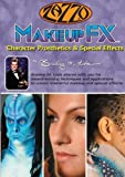 Makeupfx - Film & Television Makeup: Character Prosthetics & Special Effects