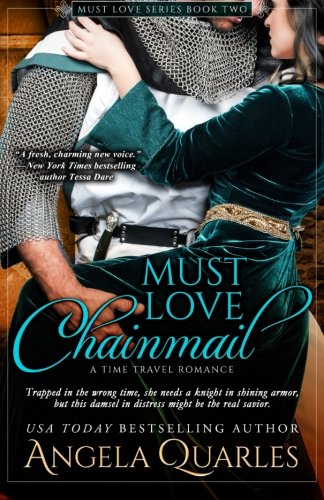Must Love Chainmail: A Time Travel Romance (Volume 2)