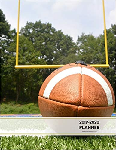 Free download 2019-2020 Planner Weekly and Monthly 8.5 x 11: American Football Theme Calendar Schedule Organizer and Journal Notebook (January 2019 - December 2020) Epub