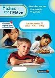 Fiches pour l'Eleve : Lecture Niveau 2 (CE2-CM1-CM2)