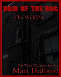 Hair of the Dog (Part Three) (Gallaetha Book 3)