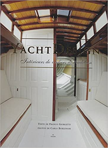 Yacht design. Intérieurs de voiliers de tradition: Amazon.co.uk ...