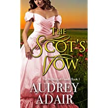 The Scot's Vow: A Sweet & Clean Historical Romance (The McDougall Family Book 1)