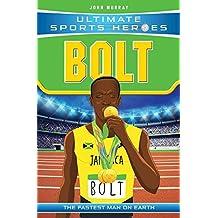 Bolt: The Fastest Man on Earth