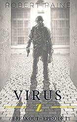 Virus Z: Breakout - Episode 1