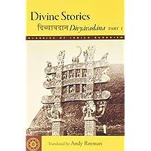 Divine Stories: Divyavadana, Part 1