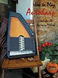 How To Play Autoharp with CD