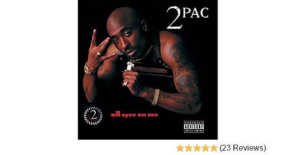 tupac all eyez on me mp3 juice
