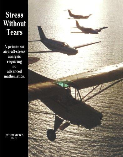 Stress Without Tears: A primer on aircraft-stress analysis requiring no advanced mathematics