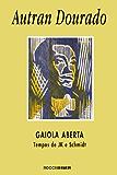 Gaiola aberta: Tempos de JK e Schimidt
