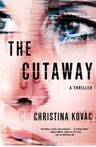 The Cutaway  A Thriller