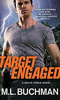 Target Engaged (Delta Force Book 1) by [Buchman, M. L.]