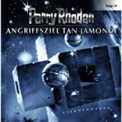Angriffsziel Tan Jamondi (Perry Rhodan Sternenozean 31) | Perry Rhodan