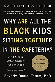 612666e1e Why Are All the Black Kids Sitting Together in the Cafeteria   And Other  Conversations
