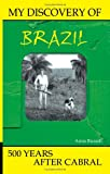 My Discovery of Brazil, Anna Russell, 1931456534
