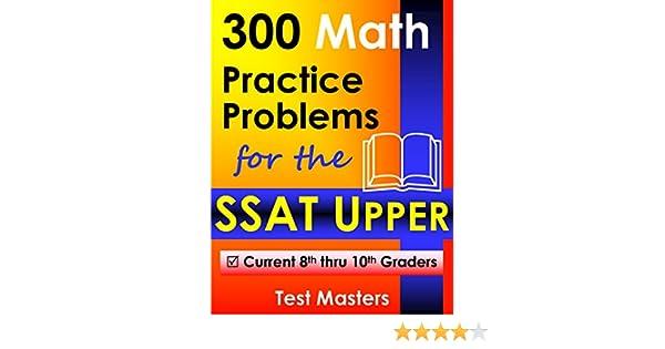 Amazon.com: 300 Math Practice Problems for the SSAT Upper eBook ...