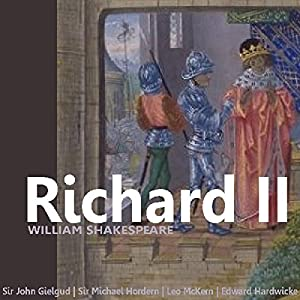Richard II (Dramatised) Performance