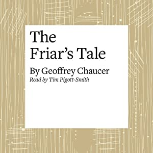 The Canterbury Tales: The Friar's Tale (Modern Verse Translation) Audiobook