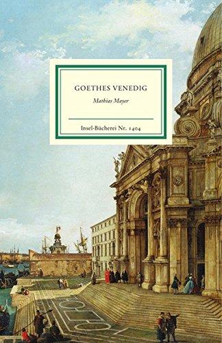 Goethes Venedig (Insel-Bücherei)
