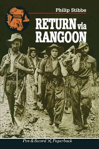 Return Via Rangoon (Pen & Sword Paperback)