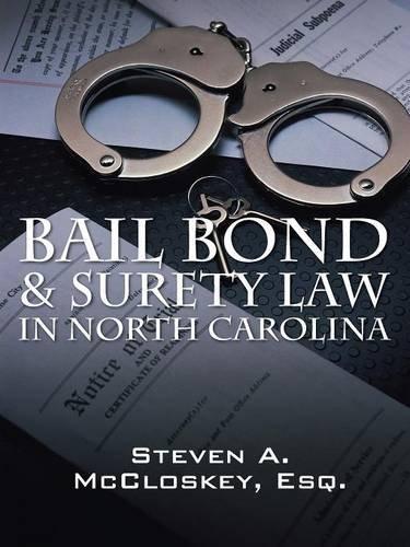 aw in North Carolina (Surety Bail Bonds)