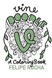 Book cover from Vine Doodles: A Coloring Book (Vine Doodle Series) by Felipe Rocha