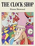 Clock Shop, Simon Henwood, 0374313806