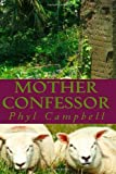Mother Confessor 2 in 1 Edition, Phyl Campbell, 1492398411