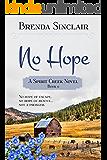 No Hope (Spirit Creek Series Book 6)