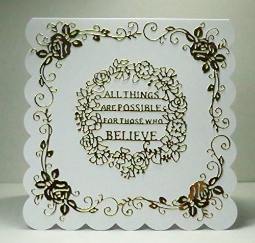Handmade Metallic Gold & White All Things are Possible For Those Who Believe blank greeting card for inspiration and encouragement with Ornate Rose and Scroll Corners - 8 x 8 inches