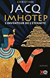 """Afficher """"Imhotep, l'inventeur de l'éternité"""""""