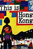 This is Hong Kong: A Childrens Classic