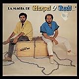 Hansel & Raul - La Magia De Hansel & Raul