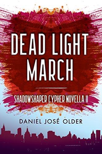 Dead Light March (The Shadowshaper Cypher, Novella 2) -