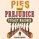 Pies and Prejudice | Stuart Maconie
