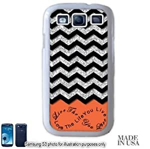 Live the Life You Love Infinity Quote (Not Actual Glitter) - Orange Black Chevron Pattern Samsung Galaxy S3 i9300 Hard Case - WHITE by Unique Design Gifts