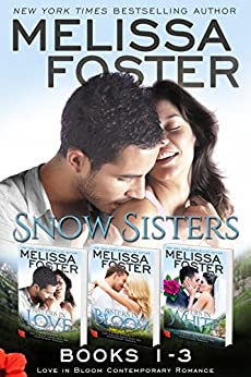 Snow Sisters (Books 1-3 Boxed Set): Love in Bloom (Love in Bloom: Snow Sisters) by [Foster, Melissa]