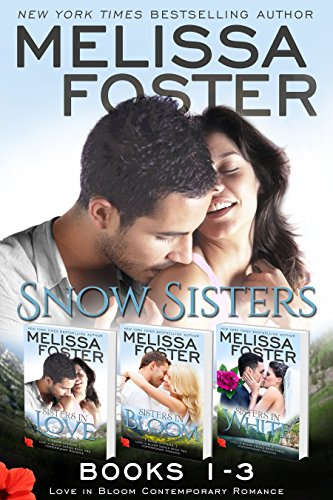 Snow Sisters (Books 1-3 Boxed Set): Love in Bloom (Love in Bloom: Snow Sisters)