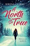 A North So True: A Near & Far Novel
