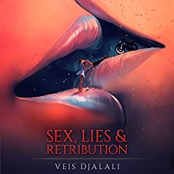 Sex, Lies & Retribution