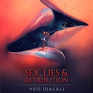Sex, Lies & Retribution Audiobook