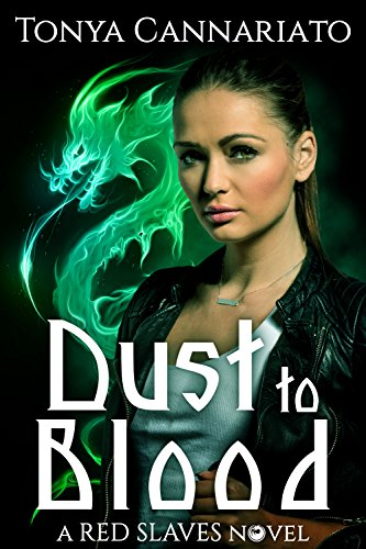 Dust To Blood by Tonya Cannariato ebook deal