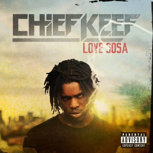 Love Sosa [Explicit]