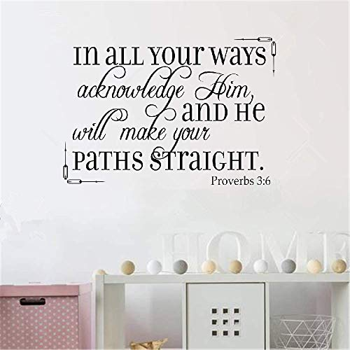 Decals Stickers Wall Words Sayings Removable Lettering in All Your Ways Acknowledge Him and He Will Make Your Paths Straight Christian God Scripture Bible Verse (In All Your Ways Acknowledge Him And He)