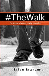 The Walk: For those who are ready to go far.
