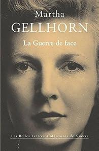 La guerre de face par Martha Gellhorn