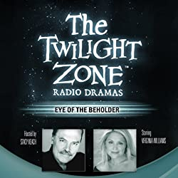 Eye of the Beholder: The Twilight Zone Radio Dramas