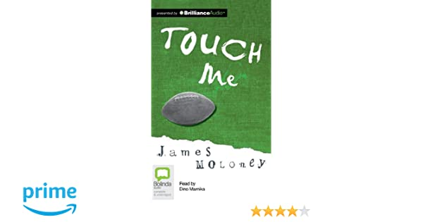 touch me james moloney